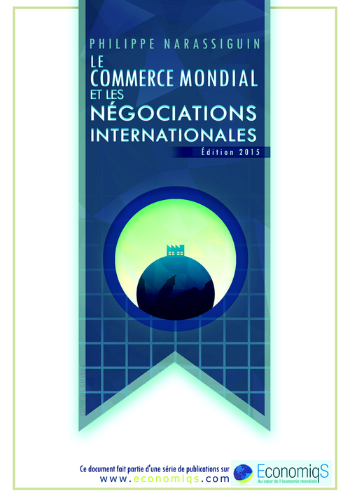 Couverture du ebook  Le commerce mondial et les négociations internationales